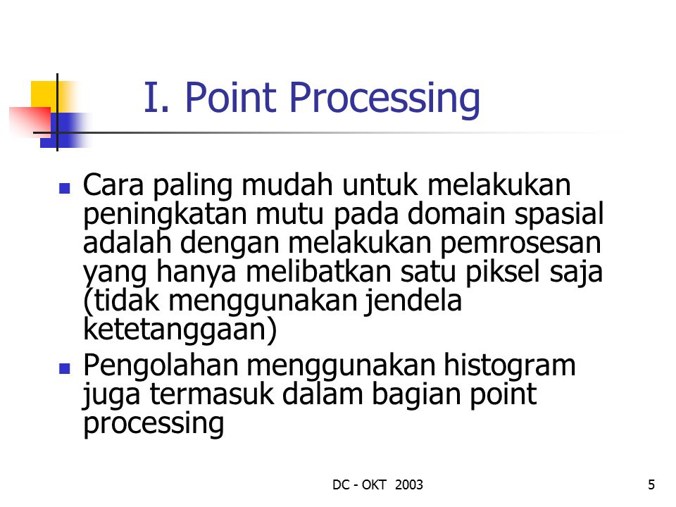 I. Point Processing