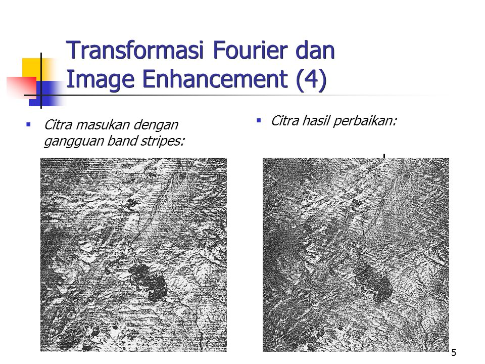 Transformasi Fourier dan Image Enhancement (4)