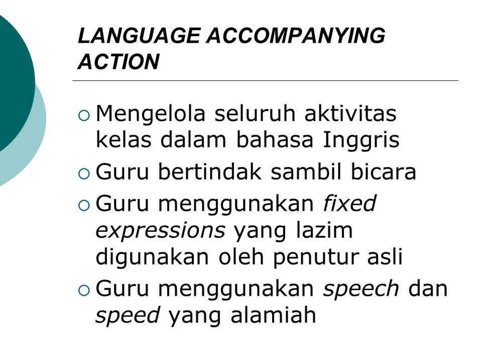 LANGUAGE ACCOMPANYING ACTION