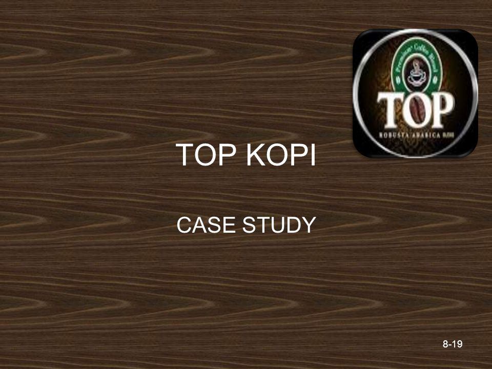TOP KOPI CASE STUDY Prentice Hall 2006
