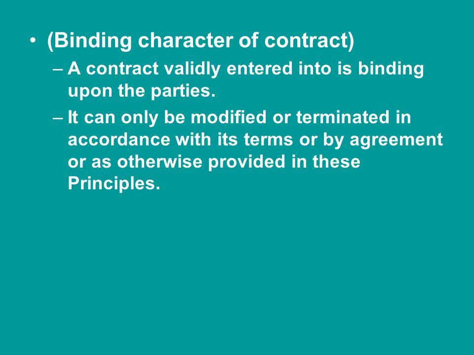 (Binding character of contract)