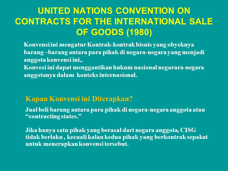 UNITED NATIONS CONVENTION ON CONTRACTS FOR THE INTERNATIONAL SALE OF GOODS (1980)