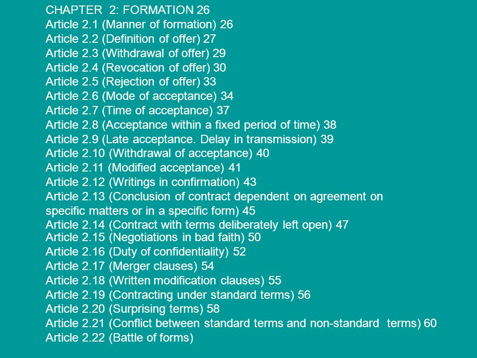 CHAPTER 2: FORMATION 26 Article 2.1 (Manner of formation) 26. Article 2.2 (Definition of offer) 27.