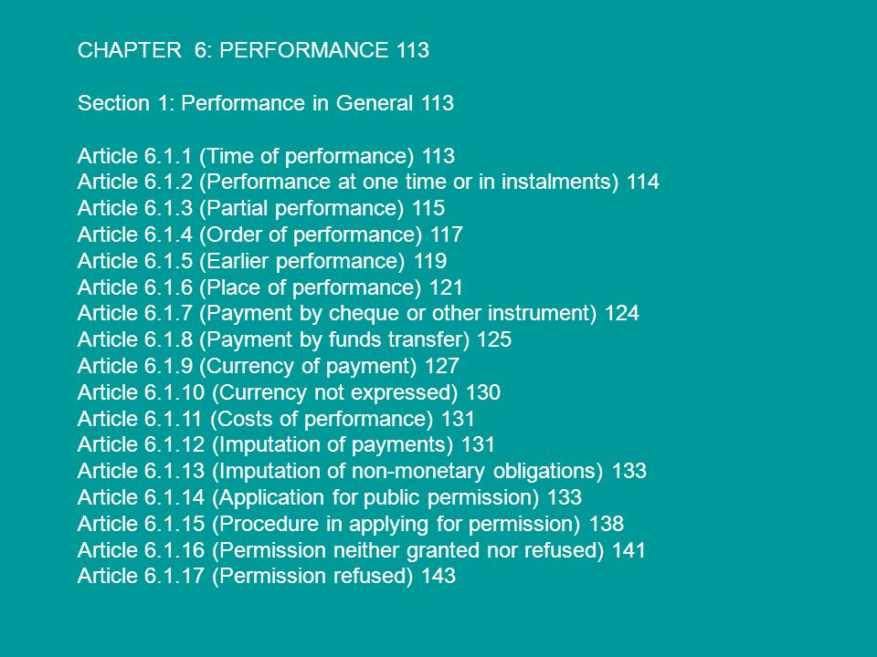 CHAPTER 6: PERFORMANCE 113 Section 1: Performance in General 113. Article 6.1.1 (Time of performance) 113.