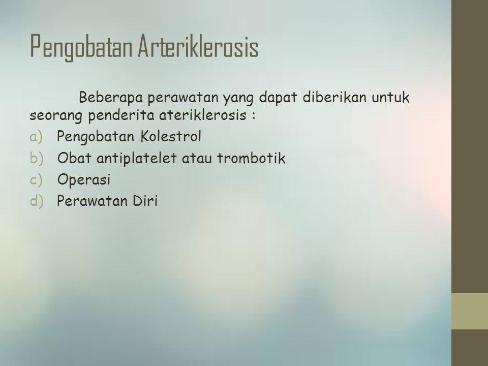 Pengobatan Arteriklerosis