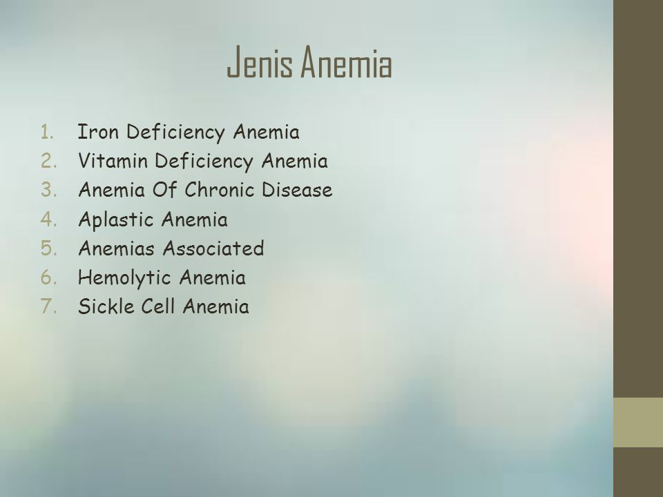 Jenis Anemia Iron Deficiency Anemia Vitamin Deficiency Anemia