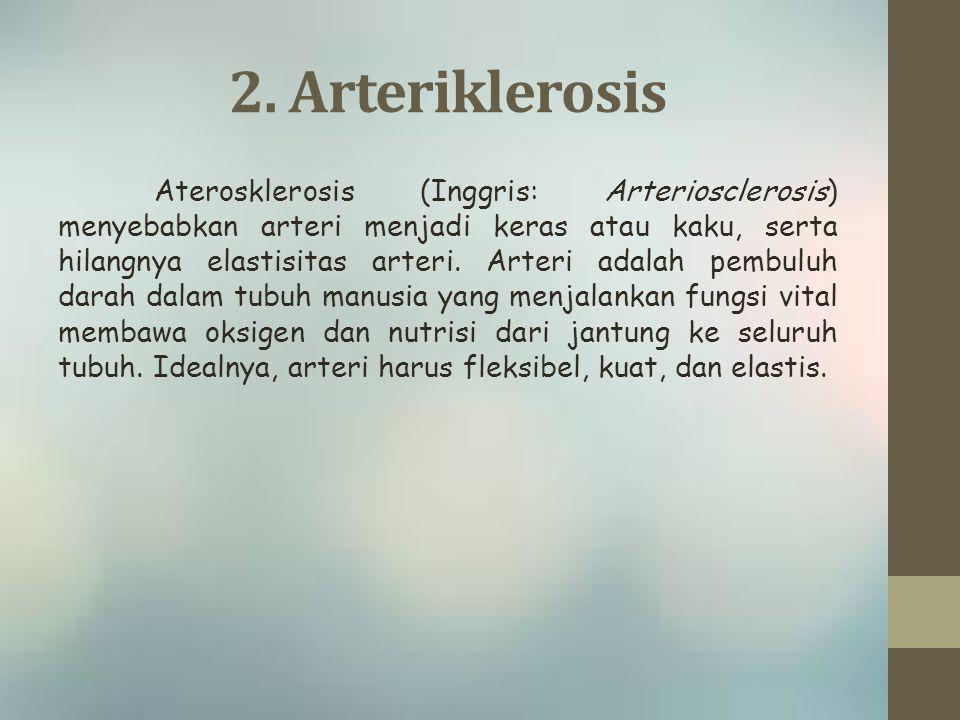 2. Arteriklerosis