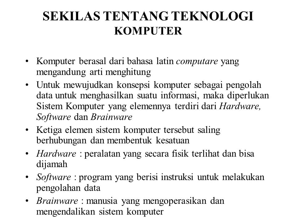 SEKILAS TENTANG TEKNOLOGI KOMPUTER