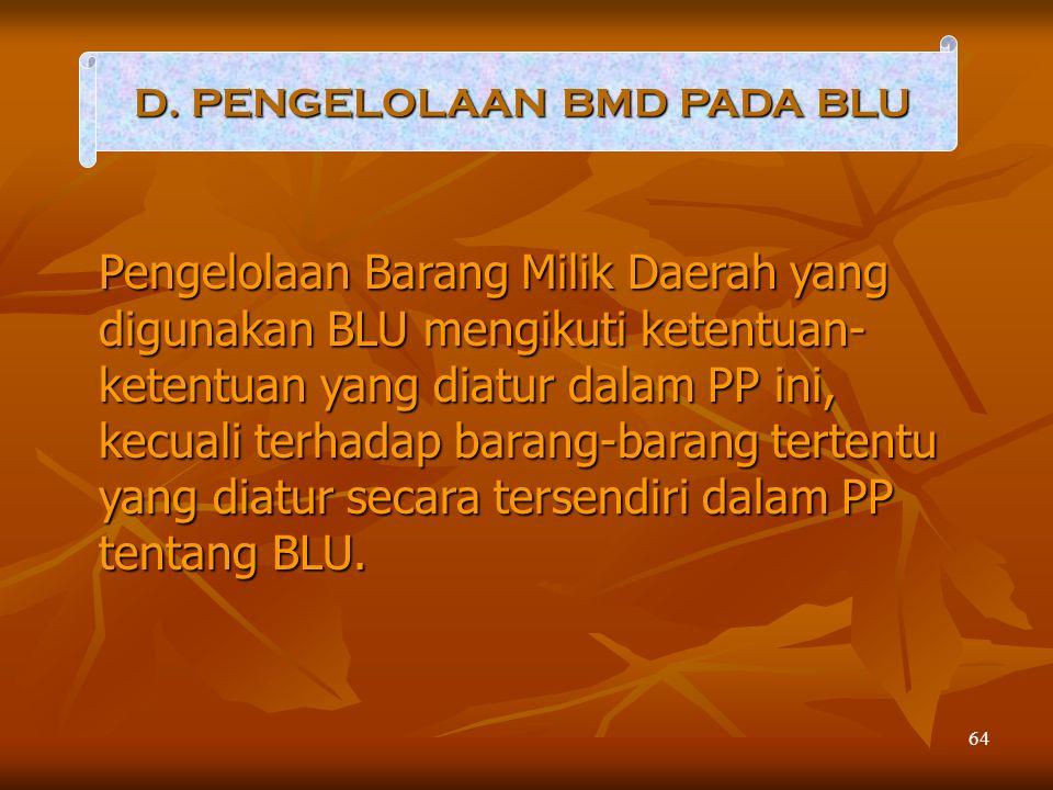 D. PENGELOLAAN BMD PADA BLU