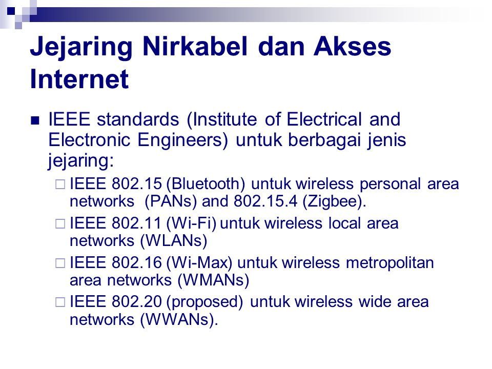 Jejaring Nirkabel dan Akses Internet