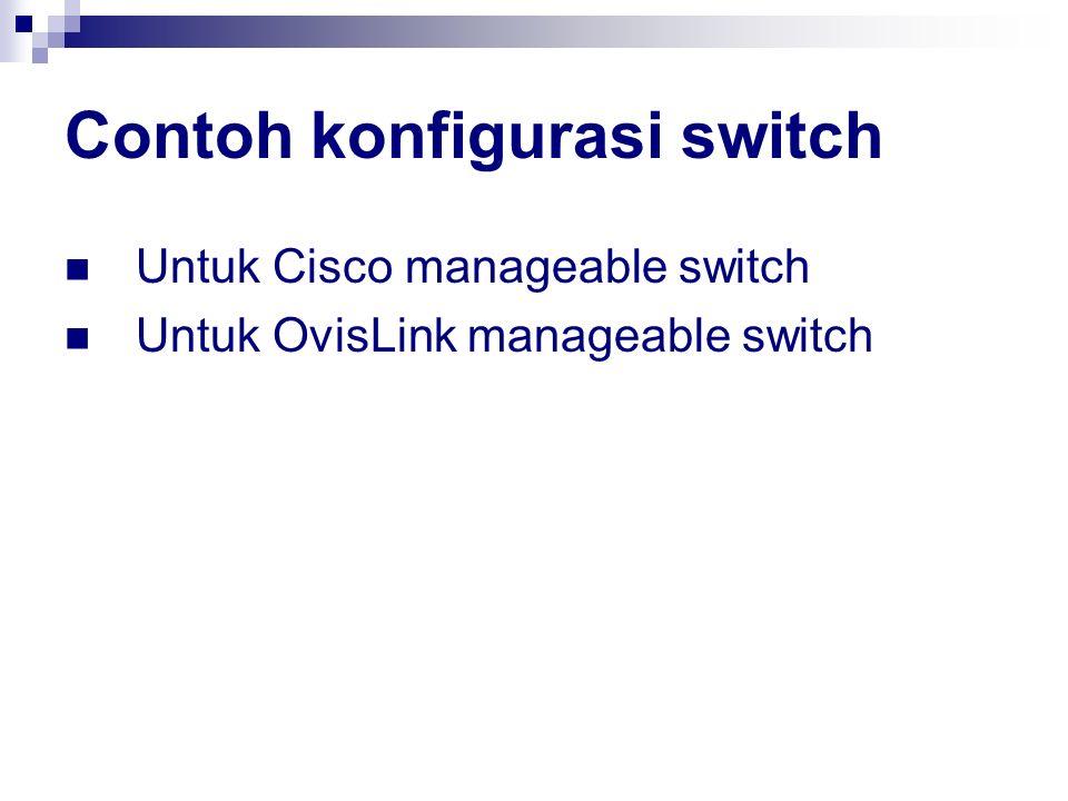 Contoh konfigurasi switch