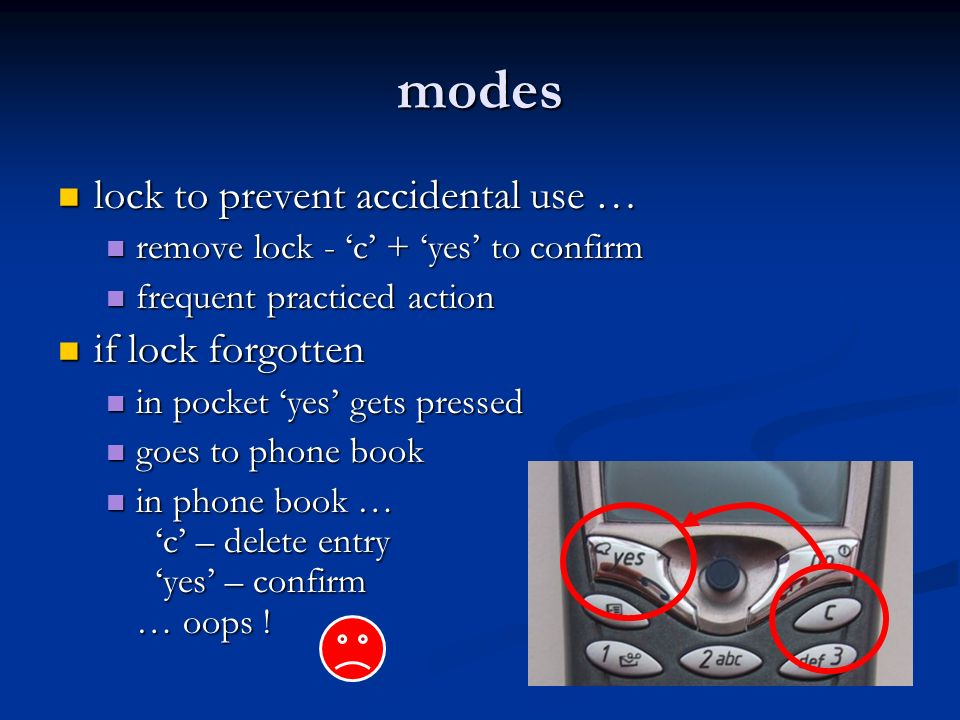 modes lock to prevent accidental use … if lock forgotten