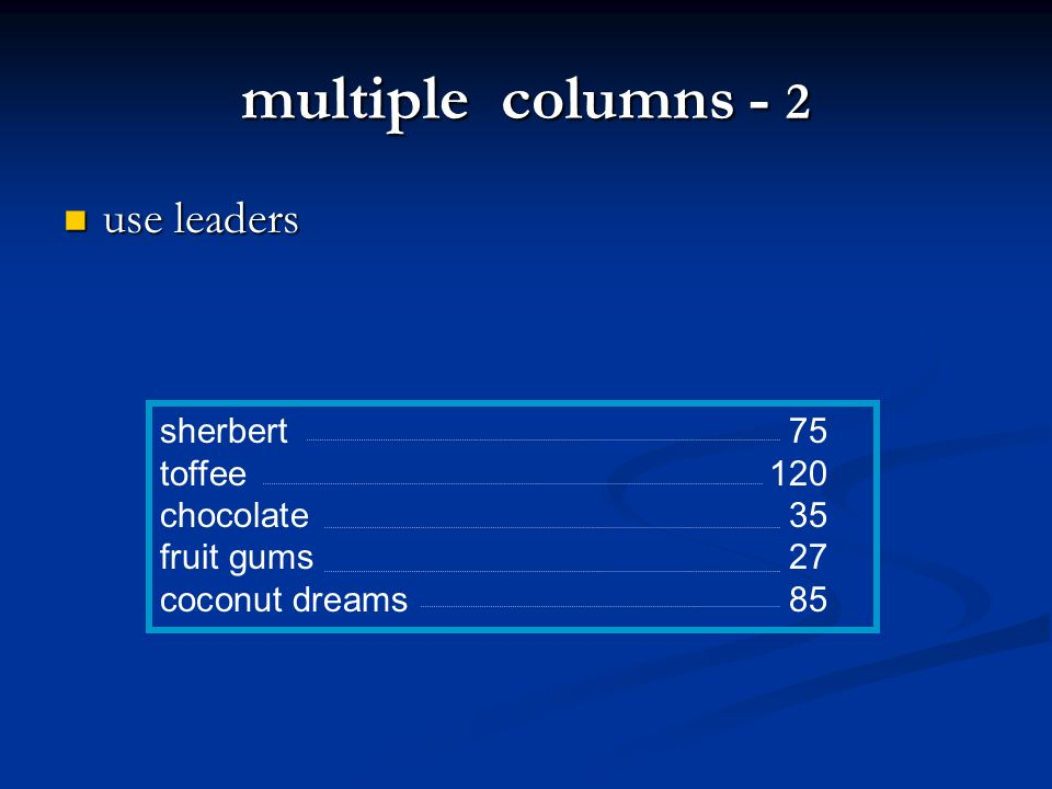 multiple columns - 2 use leaders