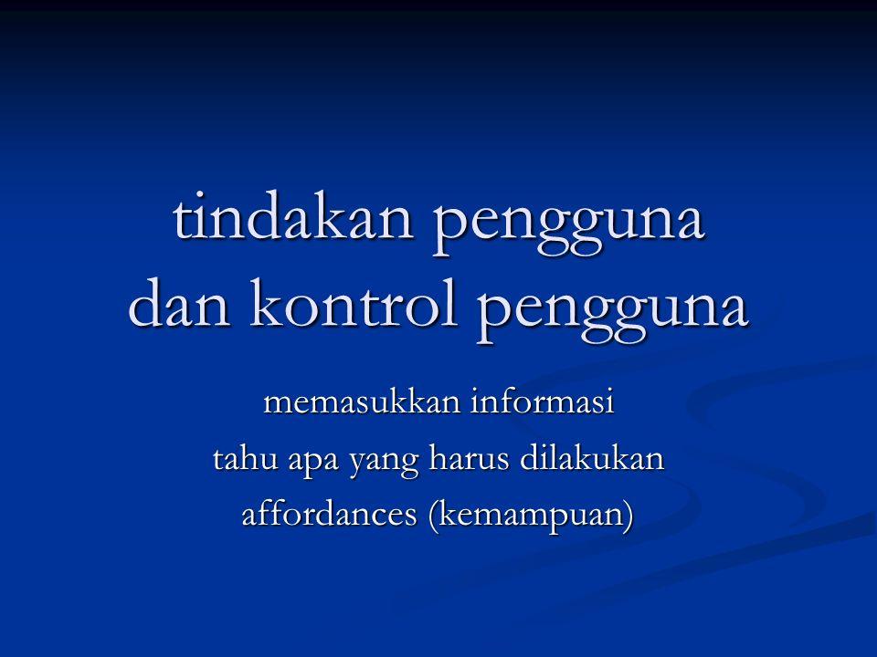 tindakan pengguna dan kontrol pengguna