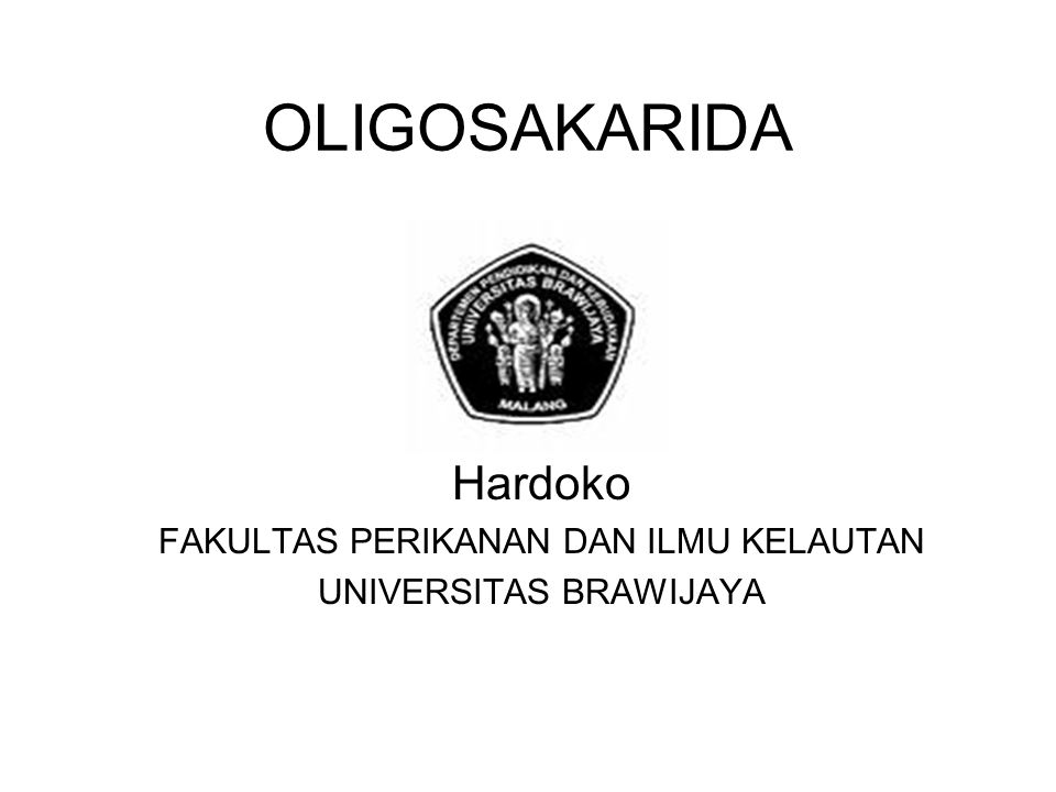 Hardoko FAKULTAS PERIKANAN DAN ILMU KELAUTAN UNIVERSITAS BRAWIJAYA
