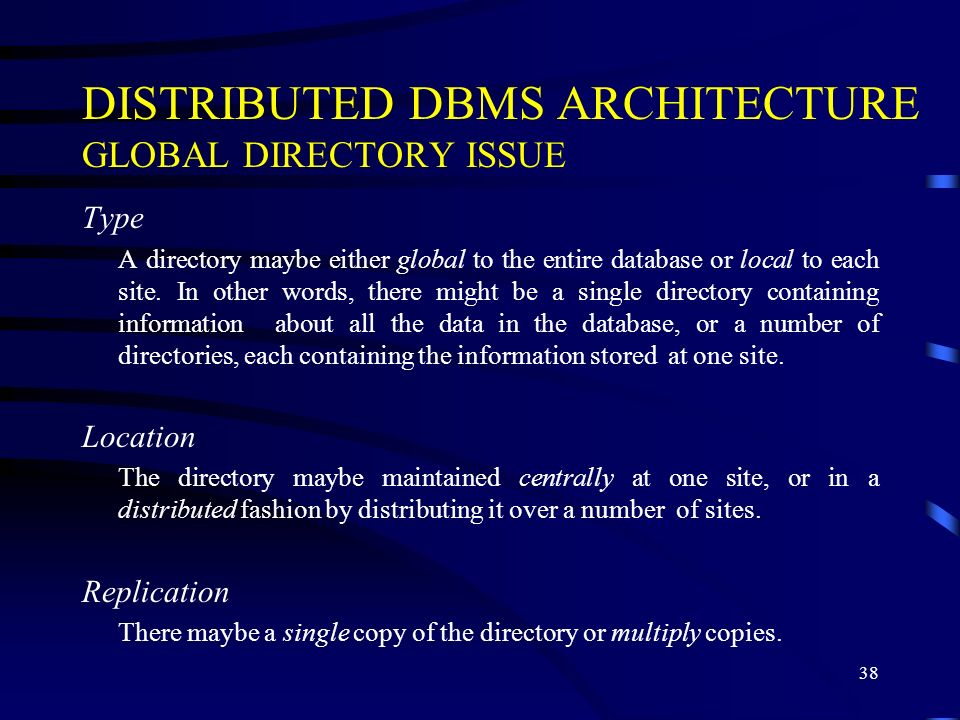 DISTRIBUTED DBMS ARCHITECTURE GLOBAL DIRECTORY ISSUE