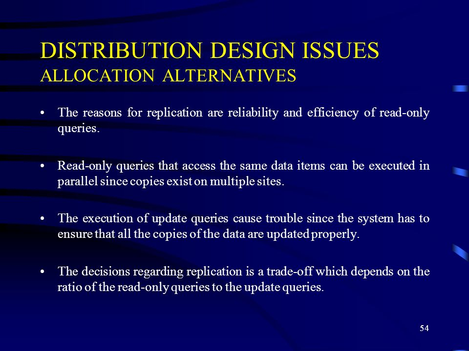 DISTRIBUTION DESIGN ISSUES ALLOCATION ALTERNATIVES