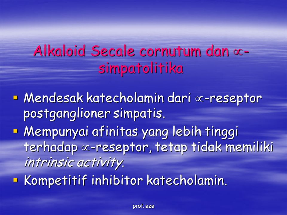 Alkaloid Secale cornutum dan -simpatolitika