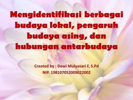 Created by : Dewi Mulyasari F, S.Pd NIP
