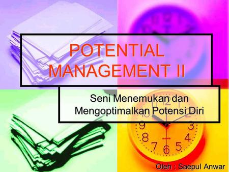 POTENTIAL MANAGEMENT II