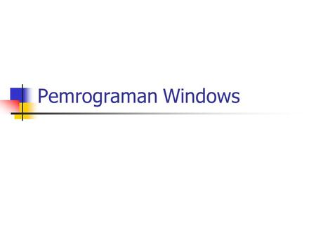 Pemrograman Windows.