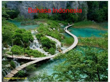 Bahasa Indonesia hr.paul@yahoo.co.id.