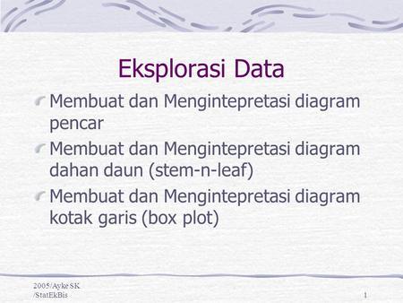 Pertemuan iii statistika dasar basic statistics ppt download eksplorasi data membuat dan mengintepretasi diagram pencar ccuart Images