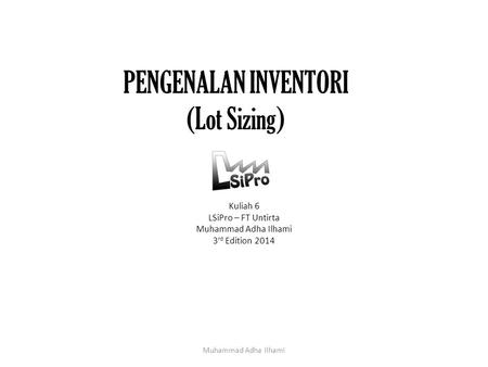 PENGENALAN INVENTORI (Lot Sizing)