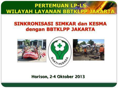 LOGO Horison, 2-4 Oktober 2013. Description of the contents. P A P A R A N  Dasar Hukum  Gambaran Program dan Indikator  Restrukturisasi Pemberdayaan.