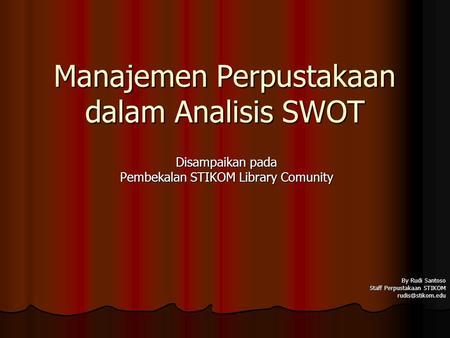 Analisis Swot Isu Isu Pengembangan Ppt Download