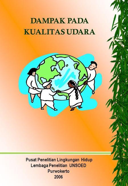 Presentasi Tentang Lingkungan Hidup Ppt Download