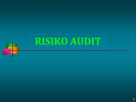 RISIKO AUDIT 1.