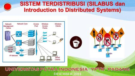 SISTEM TERDISTRIBUSI (SILABUS dan Introduction to Distributed Systems)