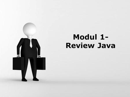 Modul 1- Review Java.