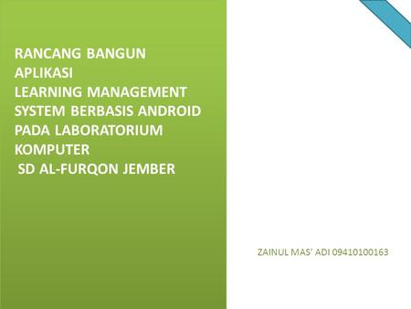 LEARNING MANAGEMENT SYSTEM BERBASIS ANDROID PADA LABORATORIUM KOMPUTER