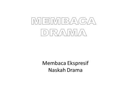Teori Drama Oleh Nina Kartini Rahdiana Ppt Download
