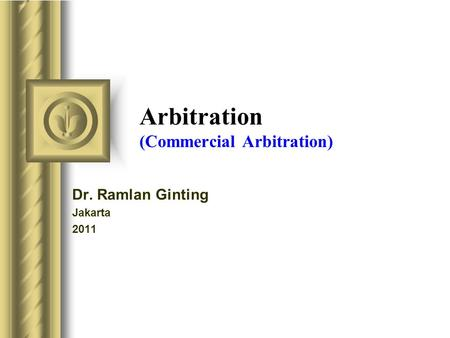 Arbitration (Commercial Arbitration)