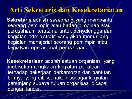 Persyaratan Dan Kepribadian Sekretaris Ppt Download