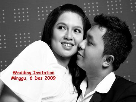 Wedding Invitation Minggu, 6 Des 2009.