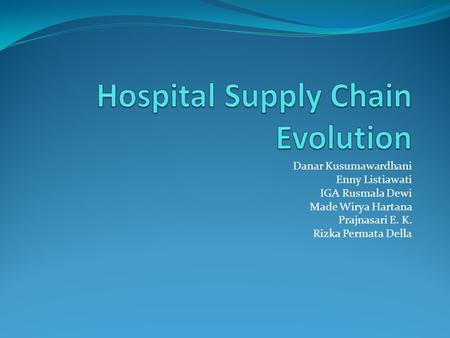 Hospital Supply Chain Evolution