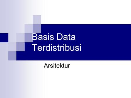 Basis Data Terdistribusi