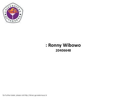 : Ronny Wibowo 20406648 for further detail, please visit
