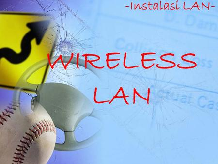 -Instalasi LAN- WIRELESS LAN.