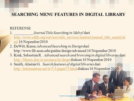 SEARCHING MENU FEATURES IN DIGITAL LIBRARY REFERENSI: 1. 1.__________ Journal Title Searching in Melvyl dari