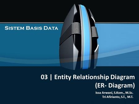 03 | Entity Relationship Diagram (ER- Diagram)