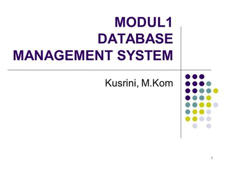 MODUL1 DATABASE MANAGEMENT SYSTEM