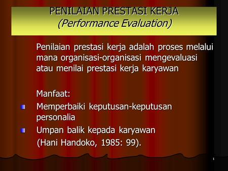 PENILAIAN PRESTASI KERJA (Performance Evaluation)
