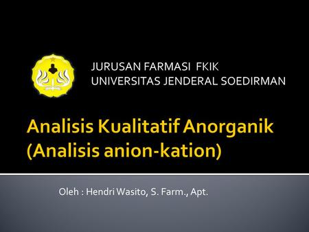 Analisis Kualitatif Anorganik (Analisis anion-kation)