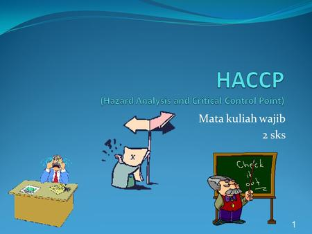 HACCP (Hazard Analysis and Critical Control Point)