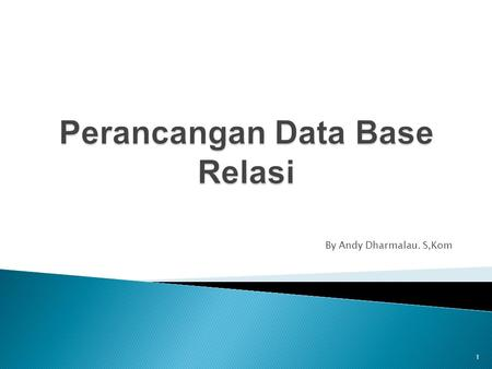 Perancangan Data Base Relasi